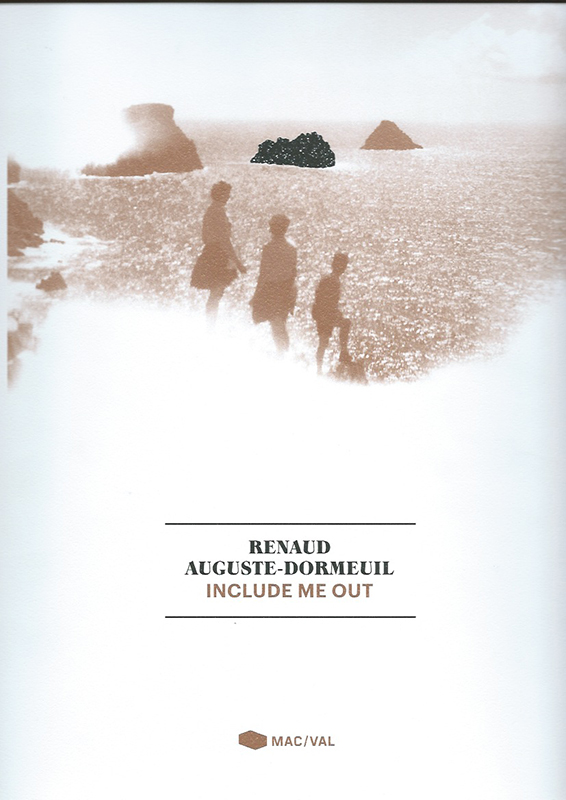 Renaud Auguste-Dormeuil - Include me out