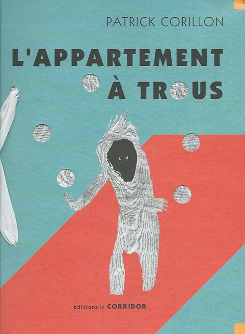 Patrick Corillon - L'appartement à trous