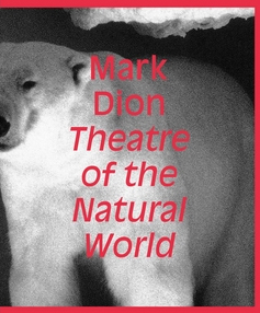 Mark Dion - Theatre of the Natural World